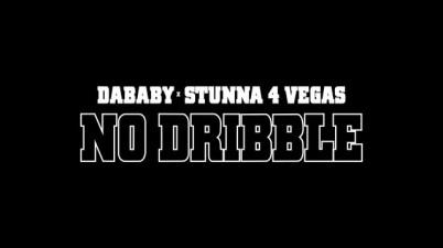 DaBaby - NO DRIBBLE Lyrics