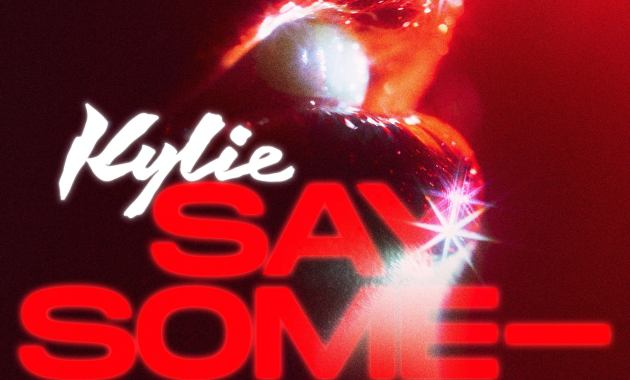 Kylie Minogue - Say Something Lyrics