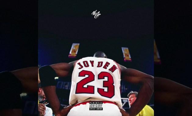 NoCap - Joy-Den Lyrics