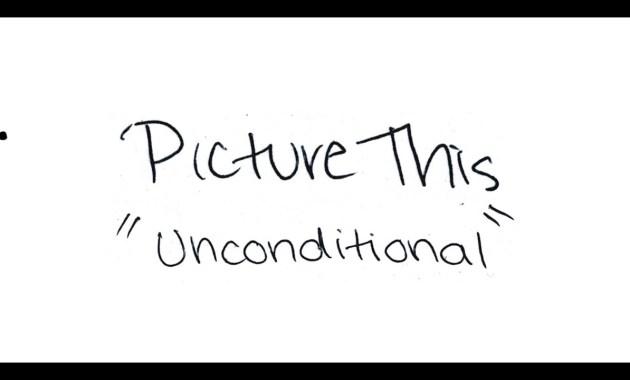 Picture This - Unconditional Lyrics