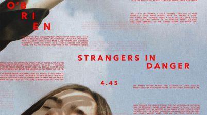 Sinead O'Brien - Strangers In Danger Lyrics