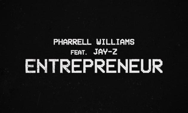 Pharrell Williams - Entrepreneur Lyrics