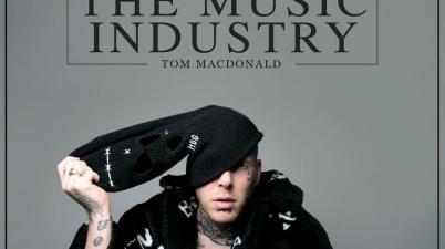 Tom MacDonald - The Music Industry Lyrics
