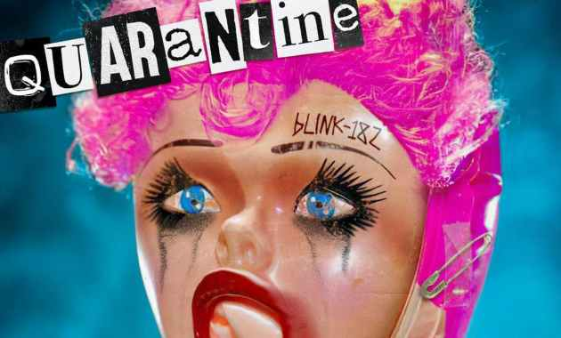 blink-182 - Quarantine Lyrics