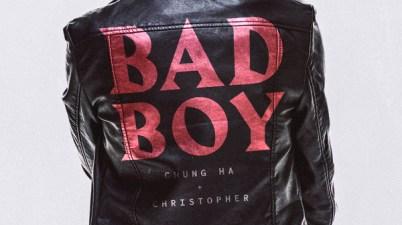Chung Ha & Christopher - Bad Boy Lyrics