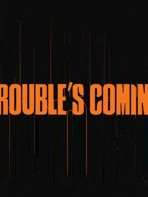 Royal Blood - Trouble's Coming Lyrics