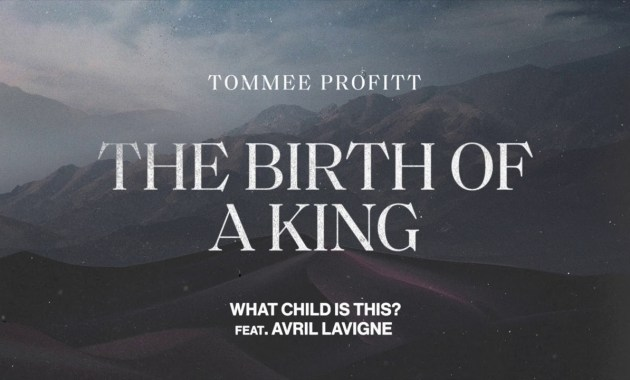 Tommee Profitt - What Child Is This (feat. Avril Lavigne) Lyrics