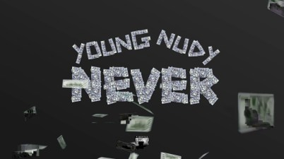 Young Nudy - Never Lyrics