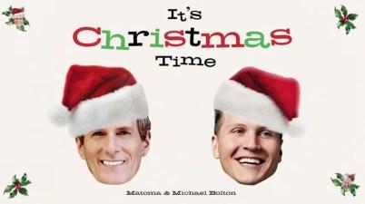 Matoma & Michael Bolton - It's Christmas Time Lyrics