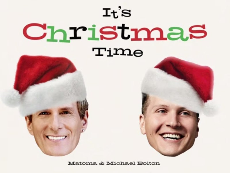 Matoma & Michael Bolton - It's Christmas Time Lyrics