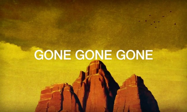 Peter Bjorn and John - Gone Gone Gone Lyrics