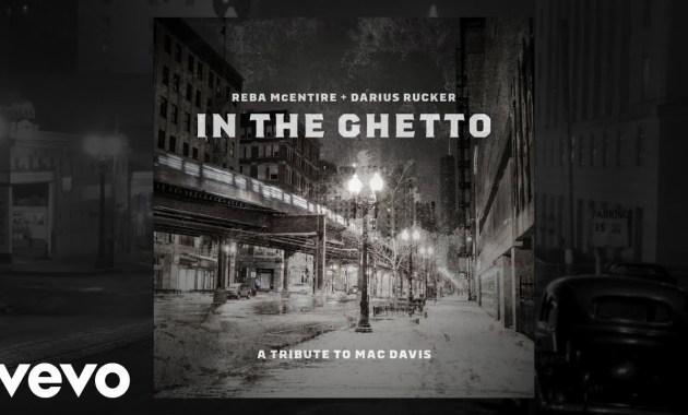 Reba McEntire & Darius Rucker - In The Ghetto Lyrics