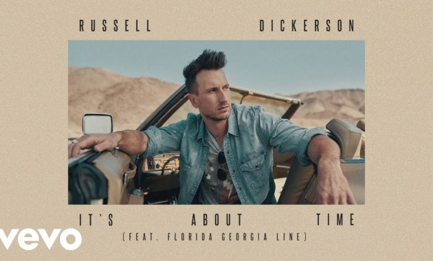 Russell Dickerson - It's About Time Lyrics