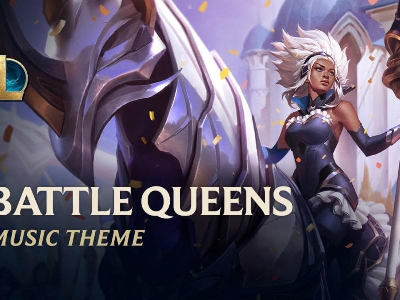 League of Legends - Battle Queens Lyrics