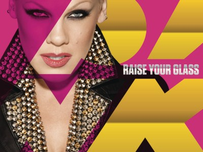 P!nk - Raise Your Glass Lyrics