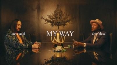 Steve Aoki & Aloe Blacc - My Way Lyrics