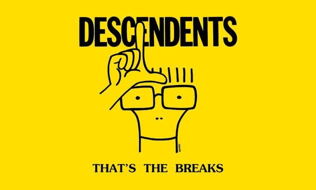 Descendents - That's The Breaks Lyrics