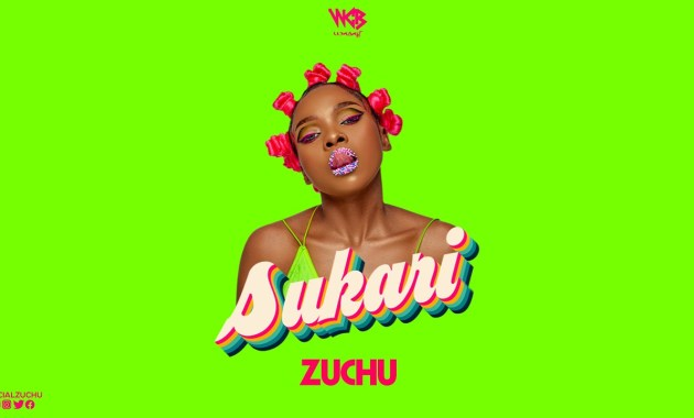 Zuchu - Sukari Lyrics
