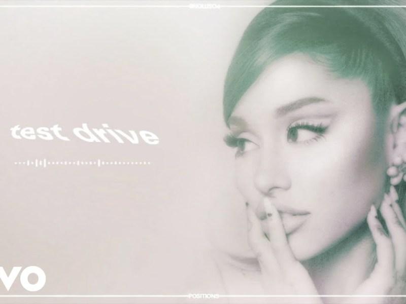 Ariana Grande - test drive Lyrics