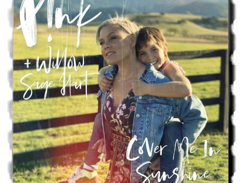 P!nk, Willow Sage Hart - Cover Me In Sunshine Lyrics