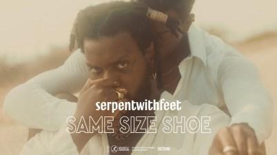 serpentwithfeet - Same Size Shoe Lyrics