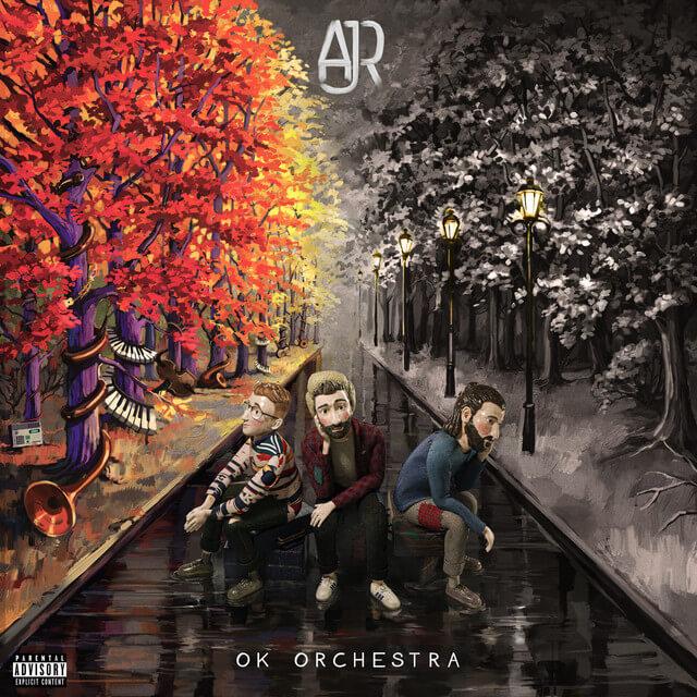 AJR - OK ORCHESTRA