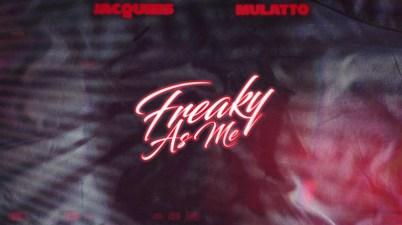 Jacquees ft. Mulatto - Freaky As Me Lyrics