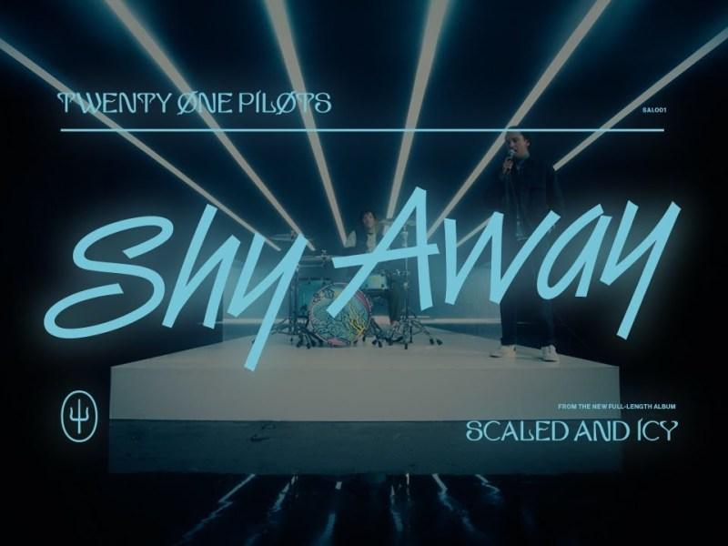 Twenty One Pilots - Shy Away Lyrics