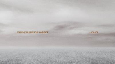 JoJo - Creature Of Habit Lyrics