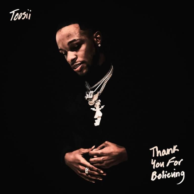 Toosii - Thank You For Believing Album Lyrics