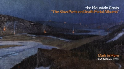 the Mountain Goats - The Slow Parts on Death Metal Albums Lyrics