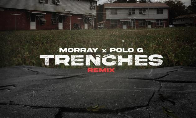 Morray & Polo G - Trenches (Remix) Lyrics