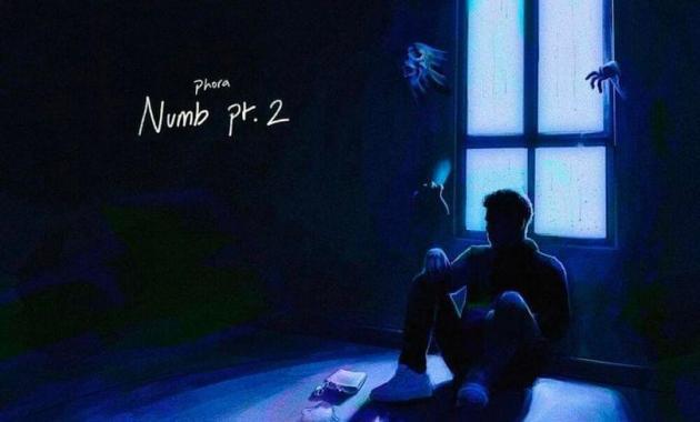 Phora - Numb Pt. 2 Lyrics