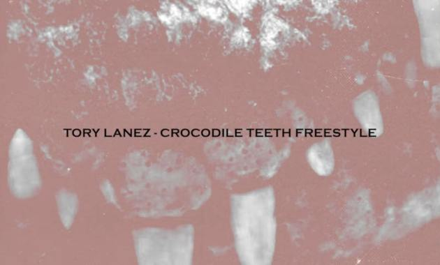 Tory Lanez - Crocodile Teeth Freestyle Lyrics