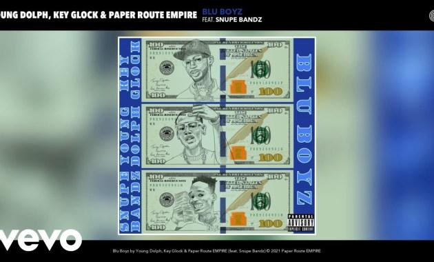Young Dolph & Key Glock & Paper Route EMPIRE - Blu Boyz Lyrics