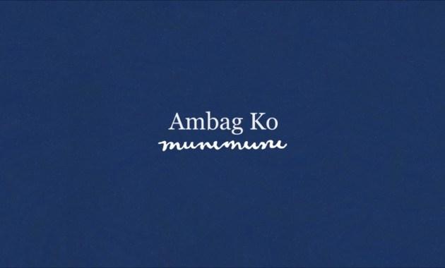 Munimuni - Ambag Ko Lyrics