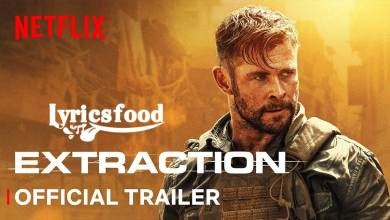 Photo of Extraction New Movie Chris Hemsworth Lyrics Official Trailer | Netflix India
