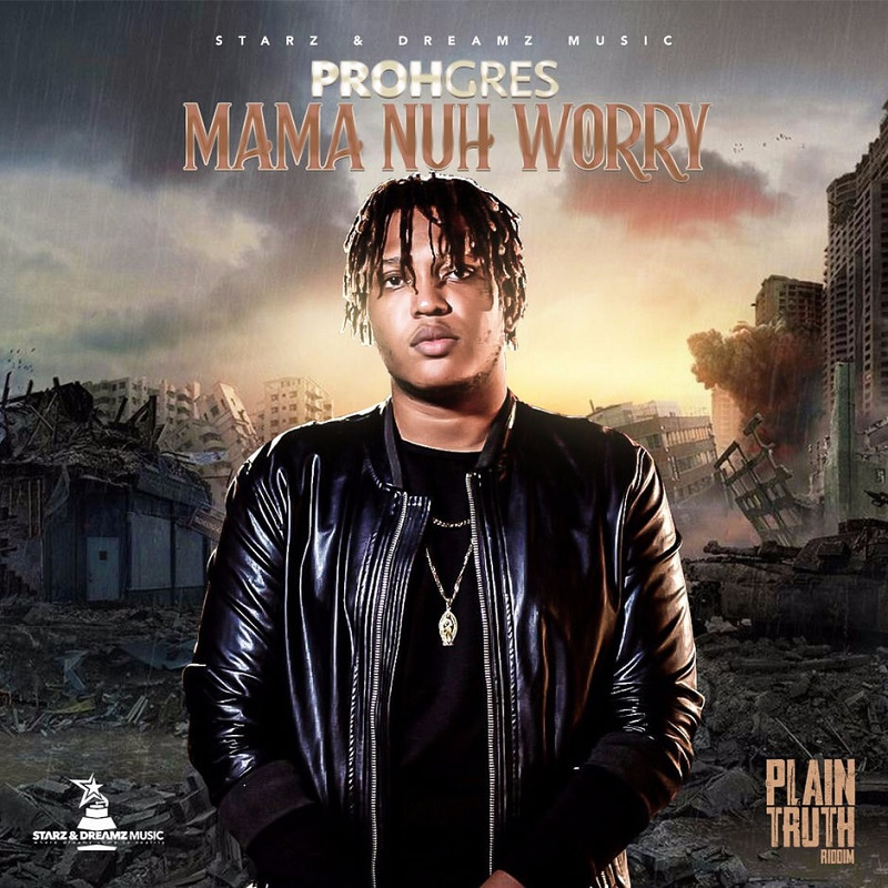 Prohgres-Mama Nuh Worry Lyrics