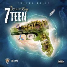 7Teen Lyrics by Rygin King
