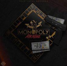 Monopoly-alkaline-lyrics