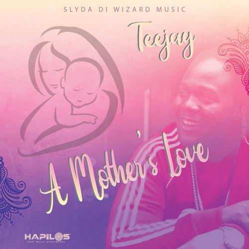 teejay-A-Mothers-Love--Lyrics