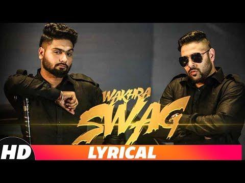 Wakhra Swag Lyrics