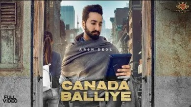 Photo of CANADA BALLIYE Lyrics In English : Arsh Deol Sycostyle