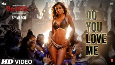 Photo of Do You Love Me Lyrics In English | Disha Patani | Tiger S