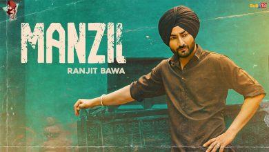 Photo of Manzil Lyrics Ranjit Bawa   Bikk Dhillon   Desi Crew
