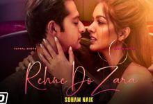 Photo of Rehne Do Zara Lyrics | Vatsal Sheth | Ishita Dutta
