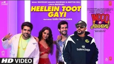 Photo of Heelein Toot Gayi Lyrics: Indoo Ki Jawani|Badshah