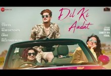 Photo of Dil Ki Aadat Lyrics |Bhavin,Sameeksha,Vishal| Stebin Ben