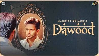 Photo of Dawood Lyrics | Mankirt Aulakh | Shree Brar