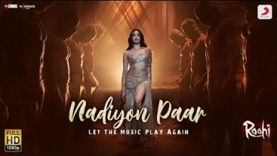 Photo of Nadiyon Paar Lyrics | Roohi | Janhvi | Sachin-Jigar